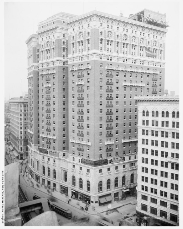 Hotel McAlpin (Btwn 1910 and 1920) Courtesy of the Library of Congress
